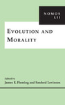 Evolution and Morality: NOMOS LII by James E. Fleming and Sanford V. Levinson