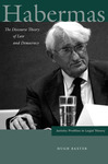Habermas: The Discourse Theory of Law and Democracy