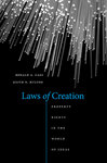 Laws of Creation: Property Rights in the World of Ideas