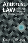 Antitrust Law: Economic Theory and Common Law Evolution