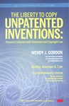 The Liberty to Copy Unpatented Inventions by Boston University